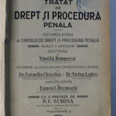 TRATAT DE DREPT SI PROCEDURA PENALA de I. TANOVICEANU , EDITIUNEA A DOUA A CURSULUI DE DREPT SI PROCEDURA PENALA , VOL. I
