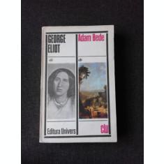 ADAM BEDE - GEORGE ELIOT