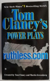 Power Plays Ruthless.com - Tom Clancy