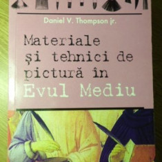 MATERIALE SI TEHNICI DE PICTURA IN EVUL MEDIU - DANIEL V. THOMPSON JR.