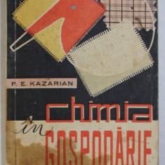 CHIMIA IN GOSPODARIE de P.E. KAZARIAN , 1961, CONTINE PETE PE BLOCUL DE FILE
