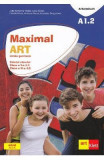 Maximal ART A1.2 - Limba germana - Clasa 5 L1, Clasa 6 L2 - Caietul elevului + CD - Julia Katharina Weber