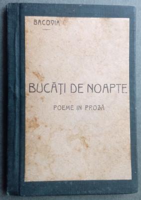 (GEORGE) G. V. BACOVIA - BUCATI DE NOAPTE (POEME IN PROZA) [BUCURESTI, 1926] foto