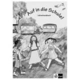 Auf in die Schule! Lehrerhandbuch Buch + Kopiervorlagen. Deutsch für Kinder - Gina de la Rosa
