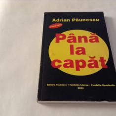 ADRIAN PAUNESCU - PANA LA CAPAT--RF16/1
