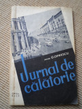 JURNAL DE CALATORIE G. OPRESCU cartea rusa 1957 RPR calatorie in URSS si moscova, Alta editura