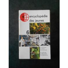 ENCYCLOPEDIE DES JEUNES volumul 6