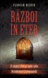 Cumpara ieftin Razboi in eter/Florian Bichir