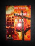RADU THEODORU - INVIEREA LUI IUDA