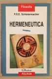 Hermeneutica - F. D. E. Schleiermacher