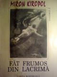 Miron Kiropol - Fat frumos din lacrima Vol. II