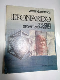 LEONARDO STRUCTURI GEOMETRICO PLASTICE -Zamfir Dumitrescu