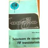 Selectoare de canale FIF tranzistorizate, vol. 2