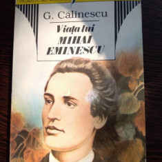 G CALINESCU - VIATA LUI MIHAI EMINESCU