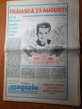 Magazin 19 august 1989-traiasca 23 august,45 ani de la 23 august