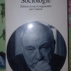 Sociologie / carte in limba franceza 459pagini- Edgar Morin