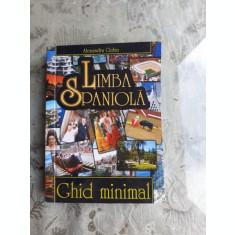 LIMBA SPANIOLA, GHID MINIMAL - ALEXANDRU CIOLAN