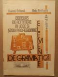 Elemente de gramatica - caietul II Fonetica Morfologie Sintaxa - admitere liceu, Alta editura