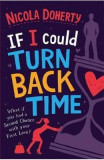 If I Could Turn Back Time - Nicola Doherty