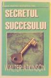 SECRETUL SUCCESULUI de THERON Q. DUMONT
