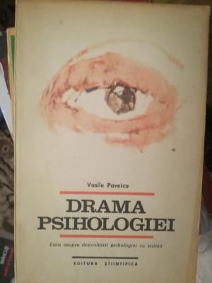 Drama psihologiei, Vasile Pavelcu, editia 1 foto