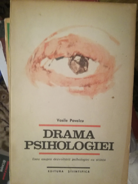 Drama psihologiei, Vasile Pavelcu, editia 1
