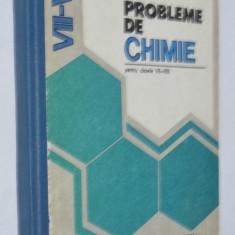 Probleme de Chimie - manual pentru clasele VII -VIII - 1982