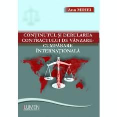 Conținutul și derularea contractului de vânzare-cumpărare internațională. Studiu de caz pe exemplul unei operațiuni de import direct - Ana MIHEI