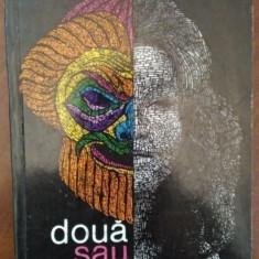 Doua sau sapte arte