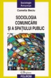 Cumpara ieftin Sociologia comunicarii si a spatiului public