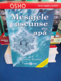 MASARU EMOTO - MESAJELE ASCUNSE DIN APA , 2006