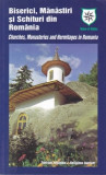 BISERICI, MANASTIRI SI SCHITURI DIN ROMANIA GHID