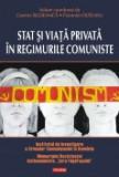 Cumpara ieftin Stat si viata privata in regimurile comuniste