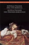 Novella italiana dell' età barocca / Nuvela italiana din perioada barocului