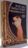 GUERMANTES ( IN CAUTAREA TIMPULUI PIERDUT, V , VI ) de MARCEL PROUST , 1991