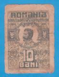 (1) BANCNOTA ROMANIA - 10 BANI 1917 BGR
