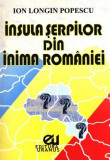Insula șerpilor din inima României
