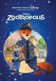 Disney. Zootropolis. Biblioteca magică