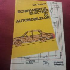 GH TOCAIUC - ECHIPAMENTUL ELECTRIC AL AUTOMOBILELOR PLANSE INCLUSE