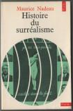 Maurice Nadeau - Histoire du surrealisme