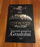 Otto Rahn - Cruciadă împotriva Graalului (2004)  Ca nouă!