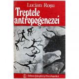 Treptele antropogenezei - Mic dictionar al oamenilor fosili, Stefan Zweig
