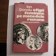"CY - Ion DONOIU ""Efigii Feminine pe Monedele Romane"""
