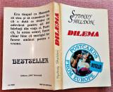 Dilema. Bucuresti, 1995 - Sidney Sheldon