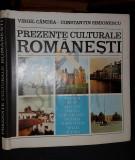 CANDEA VIRGIL si SIMIONESCU CONSTANTIN - PREZENTE CULTURALE ROMANESTI (Austria, Belgia, Elvetia, Franta...), 1984, Bucuresti