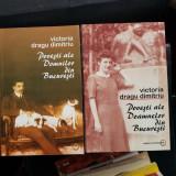 Victoria Dragu Dimitriu - Povesti ale domnilor din Bucuresti (2 volume)