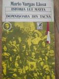 Istoria Lui Mayta Domnisoara Din Tacna - Mario Vargas Llosa ,277977