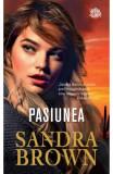 Pasiunea - Sandra Brown