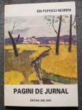 Ion Popescu-Negreni - Pagini de jurnal (cu autograf / semnătură)