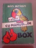 Cu manusi ... de box - SIN ARION , fabule